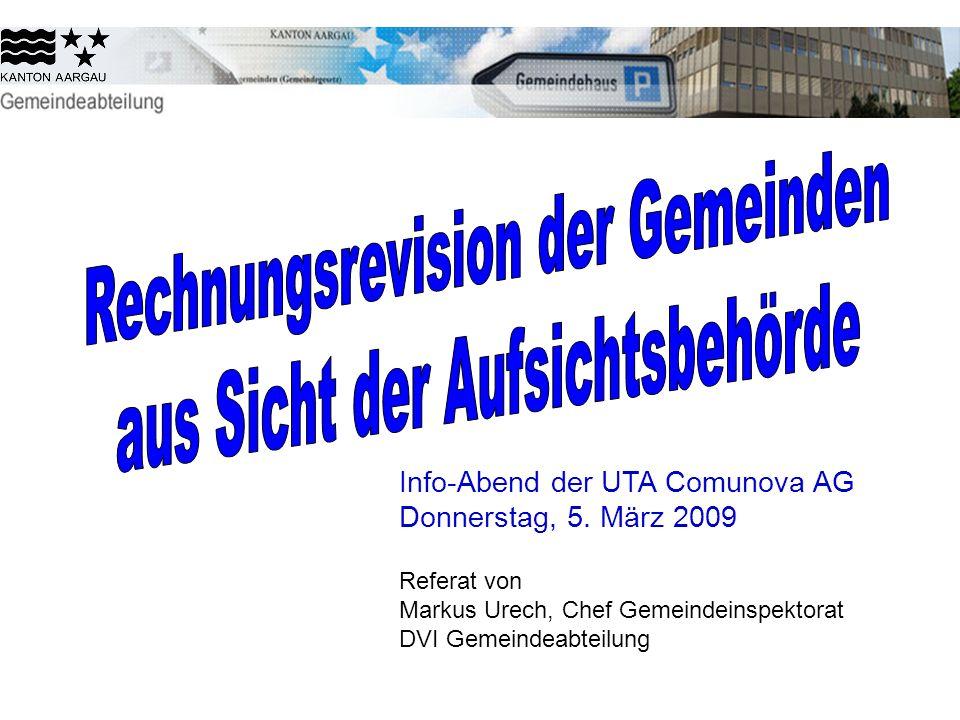 Info-Abend der UTA Comunova AG Donnerstag, 5. März 2009 Referat von Markus Urech, Chef Gemeindeinspektorat DVI Gemeindeabteilung