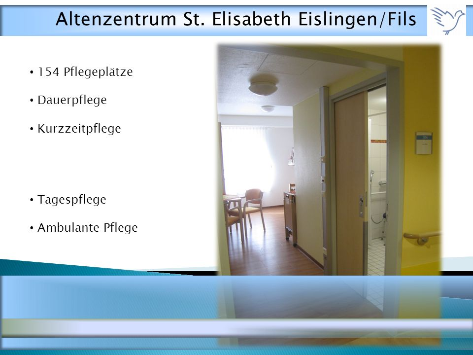 154 Pflegeplätze Dauerpflege Kurzzeitpflege Tagespflege Ambulante Pflege Altenzentrum St.