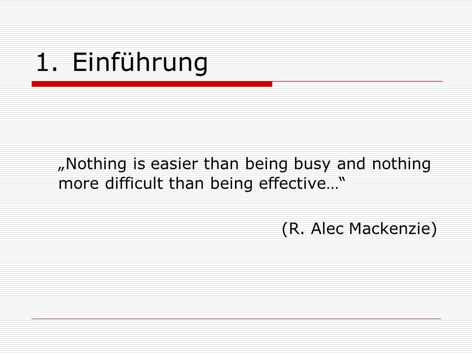 2.(f) Information und Kommunikation Vorteile der Checklisten: -Routinevorgänge müssen nicht immer wieder neu durchdacht werden.