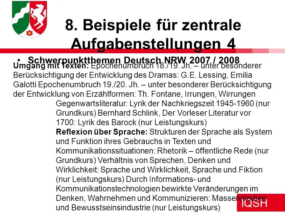 IQSH 8. Beispiele für zentrale Aufgabenstellungen 4 Umgang mit Texten: Epochenumbruch 18./19. Jh. – unter besonderer Berücksichtigung der Entwicklung