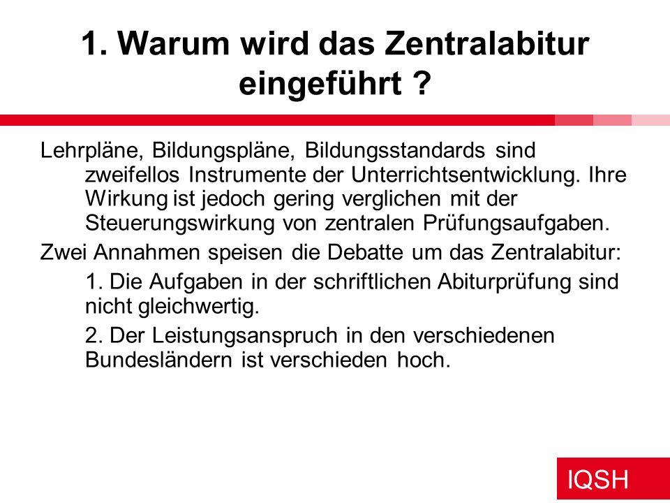 IQSH Themenspeicher für das Zentralabitur Anregung Lübeck 25.11.08 Themenkorridore Übergreifender Korridor: 12.1.