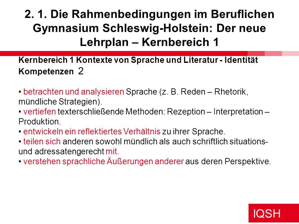 IQSH 10.Projekte im Beruflichen Gymnasium: 1.