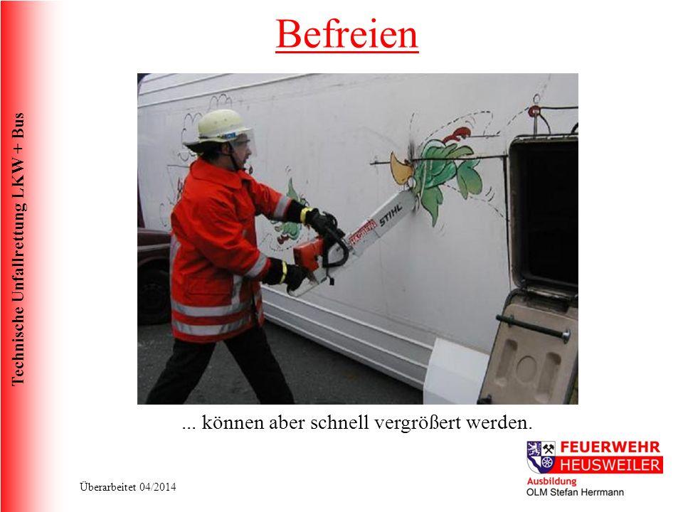 Technische Unfallrettung LKW + Bus Überarbeitet 04/2014...