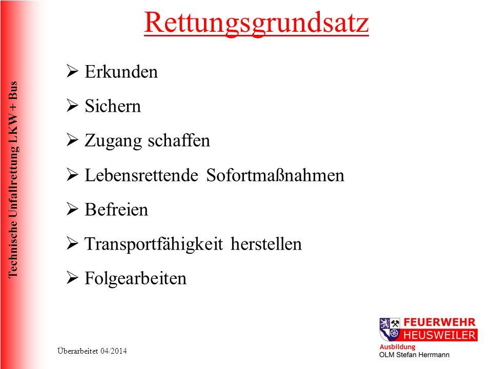 Technische Unfallrettung LKW + Bus Überarbeitet 04/2014 Lenkrad/Sitz verstellen.