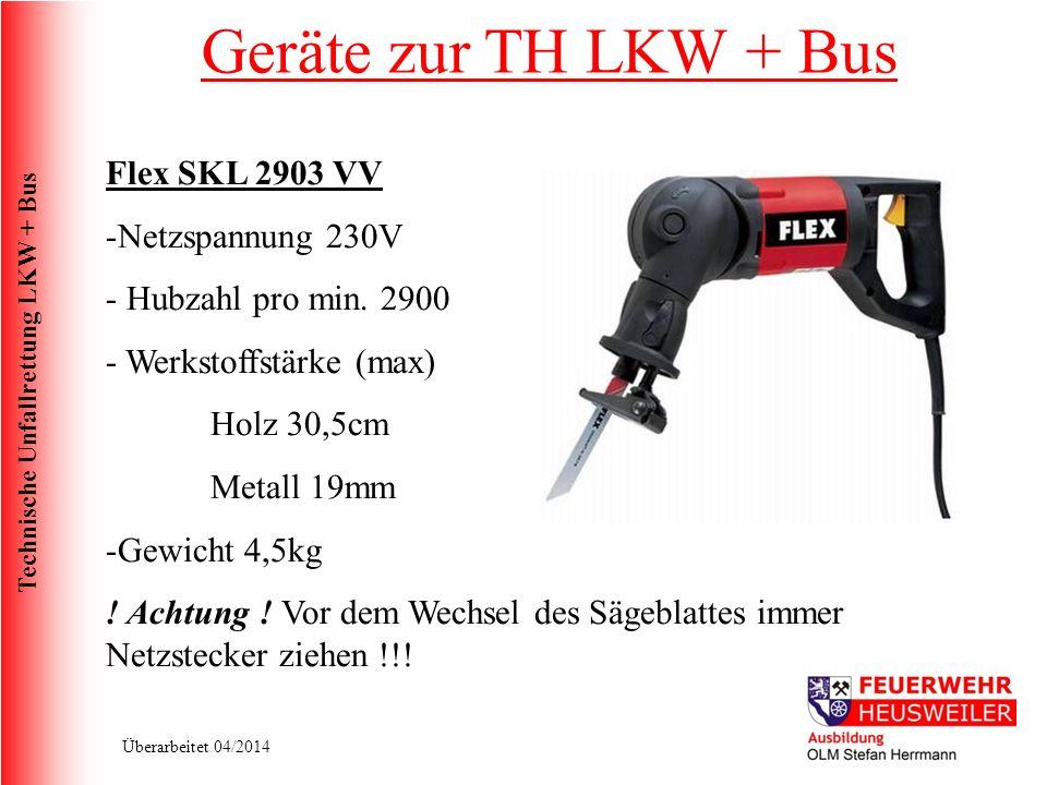 Technische Unfallrettung LKW + Bus Überarbeitet 04/2014 Flex SKL 2903 VV -Netzspannung 230V - Hubzahl pro min.