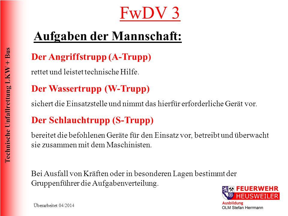 Technische Unfallrettung LKW + Bus Überarbeitet 04/2014 LKW Unfälle Fahrerhauslagerung