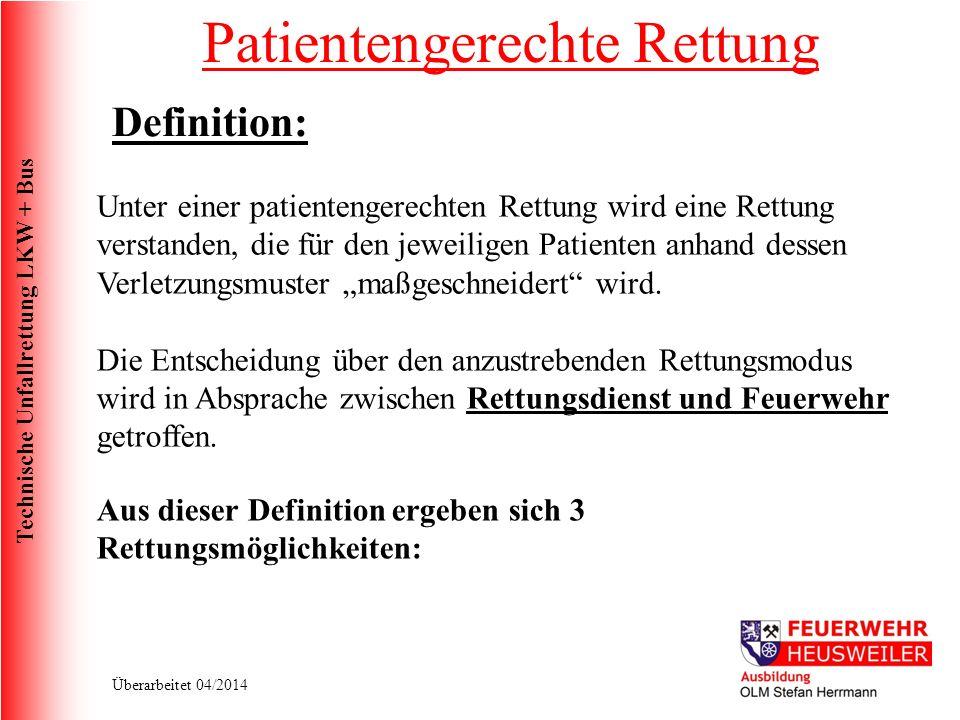 Technische Unfallrettung LKW + Bus Überarbeitet 04/2014 Unterbauen: Sichern