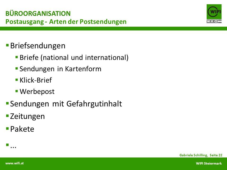 www.wifi.at WIFI Steiermark Briefsendungen Briefe (national und international) Sendungen in Kartenform Klick-Brief Werbepost Sendungen mit Gefahrgutin