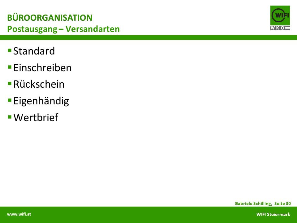 www.wifi.at WIFI Steiermark Standard Einschreiben Rückschein Eigenhändig Wertbrief Postausgang – Versandarten Gabriele Schilling, Seite 30