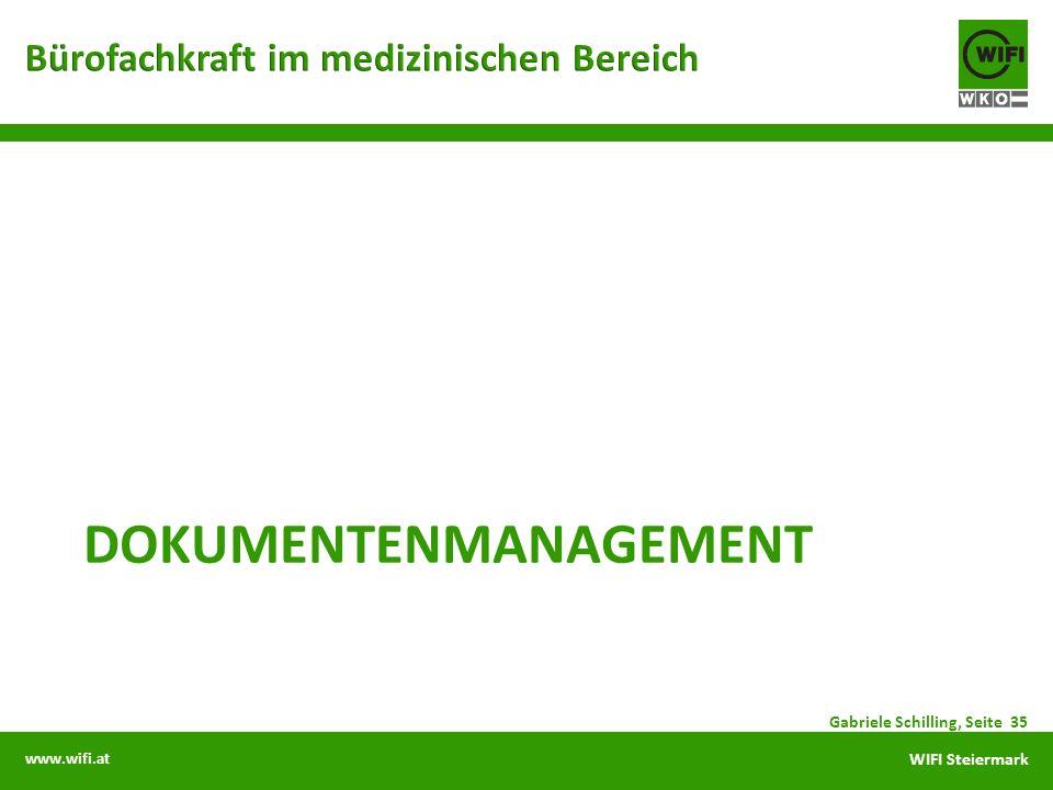 www.wifi.at WIFI Steiermark DOKUMENTENMANAGEMENT Gabriele Schilling, Seite 35