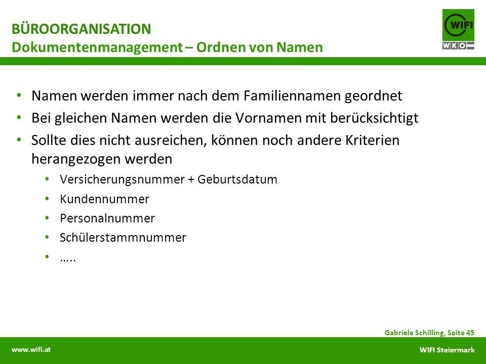 www.wifi.at WIFI Steiermark Namen werden immer nach dem Familiennamen geordnet Bei gleichen Namen werden die Vornamen mit berücksichtigt Sollte dies n