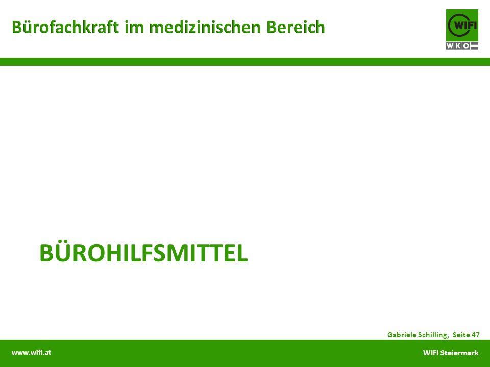 www.wifi.at WIFI Steiermark BÜROHILFSMITTEL Gabriele Schilling, Seite 47