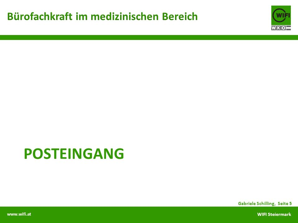 www.wifi.at WIFI Steiermark POSTEINGANG Gabriele Schilling, Seite 5