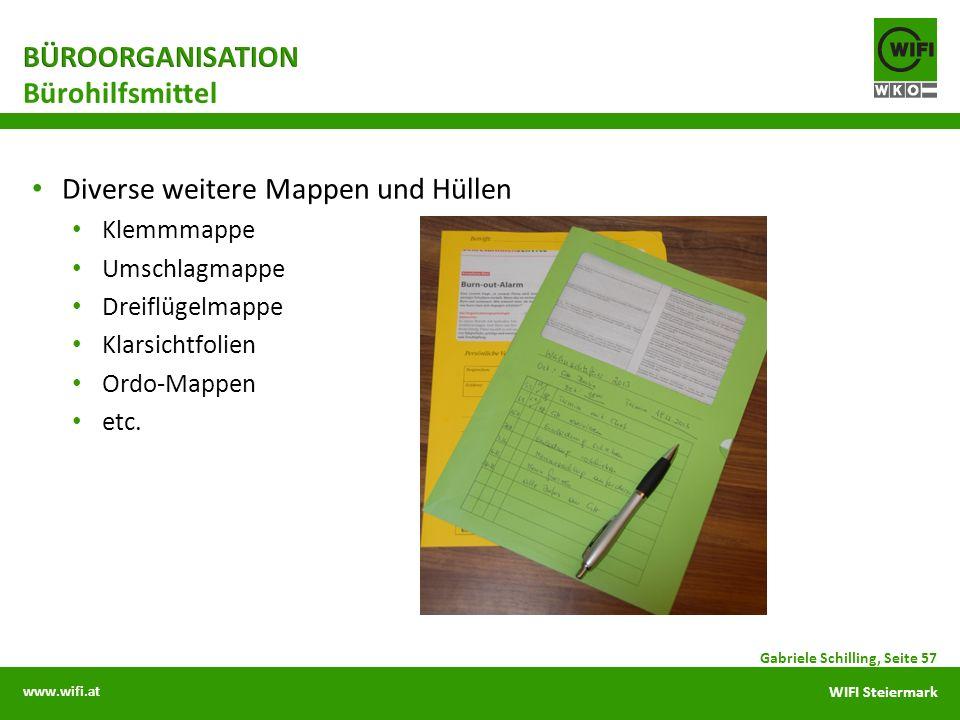www.wifi.at WIFI Steiermark Diverse weitere Mappen und Hüllen Klemmmappe Umschlagmappe Dreiflügelmappe Klarsichtfolien Ordo-Mappen etc. Gabriele Schil