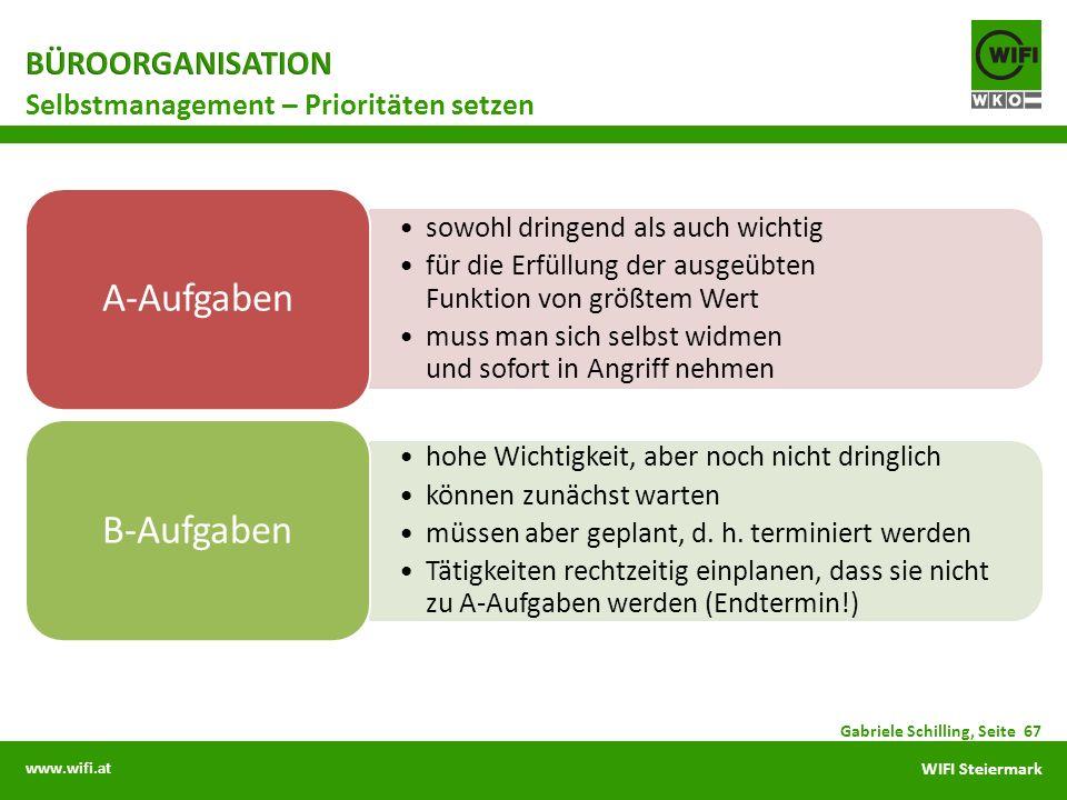 www.wifi.at WIFI Steiermark sowohl dringend als auch wichtig für die Erfüllung der ausgeübten Funktion von größtem Wert muss man sich selbst widmen un