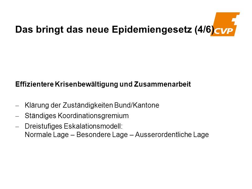 Effizientere Krisenbewältigung und Zusammenarbeit Klärung der Zuständigkeiten Bund/Kantone Ständiges Koordinationsgremium Dreistufiges Eskalationsmode