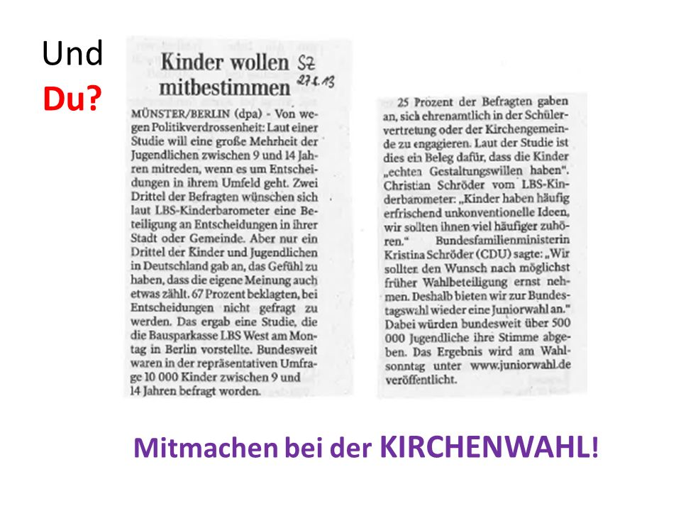 Gewählt wird: Landessynode Orts- gemeinde Landes- kirche Kirchengemeinderat Am 1.