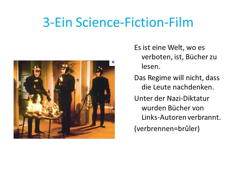 3-Ein Science-Fiction-Film Es ist eine Welt, wo es verboten, ist, Bücher zu lesen. Das Regime will nicht, dass die Leute nachdenken. Unter der Nazi-Di