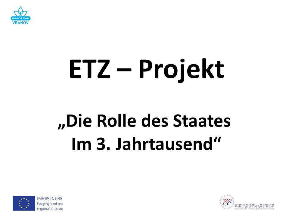 ETZ – Projekt Die Rolle des Staates Im 3. Jahrtausend