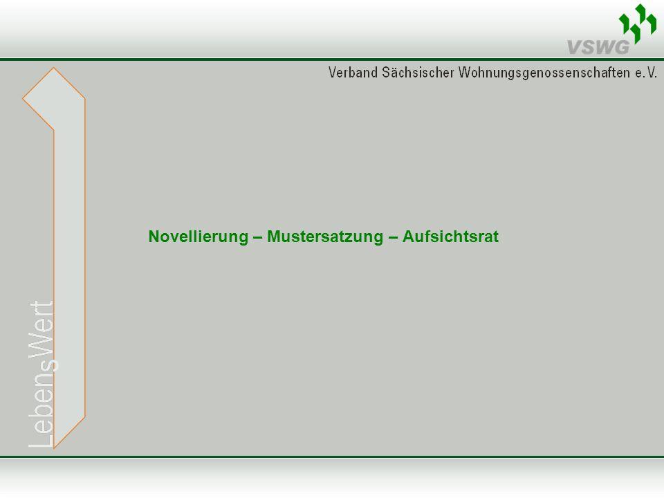 Novellierung – Mustersatzung – Aufsichtsrat