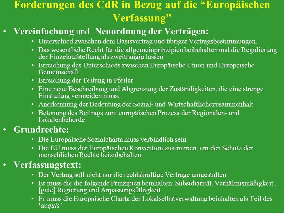 Forderungen des CdR in Bezug auf die Europäischen Verfassung Vereinfachung und Neuordnung der Verträgen: Unterschied zwischen dem Basisvertrag und übr