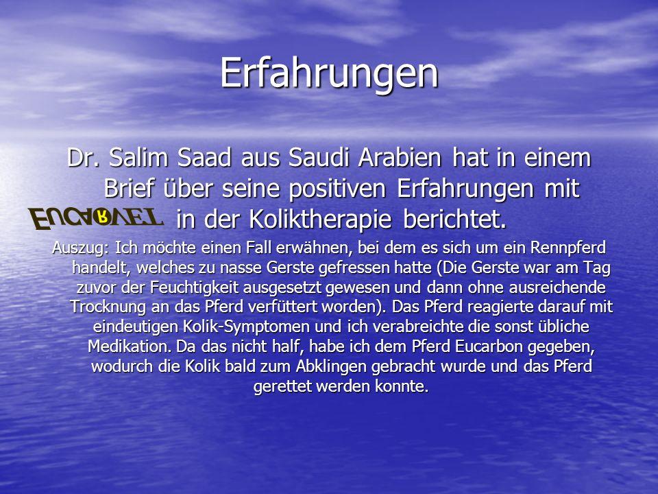 Erfahrungen Dr. Salim Saad aus Saudi Arabien hat in einem Brief über seine positiven Erfahrungen mit in der Koliktherapie berichtet. Auszug: Ich möcht