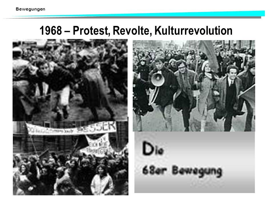 Bewegungen 1968 – Protest, Revolte, Kulturrevolution