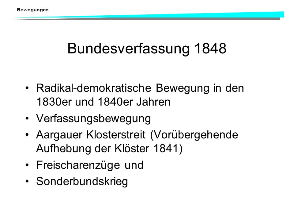 Bewegungen Soziale Bewegungen in der Schweiz Bewegungen waren auch in der Schweiz Grundlage für Herausbildung und Gestaltung der politischen Instituti