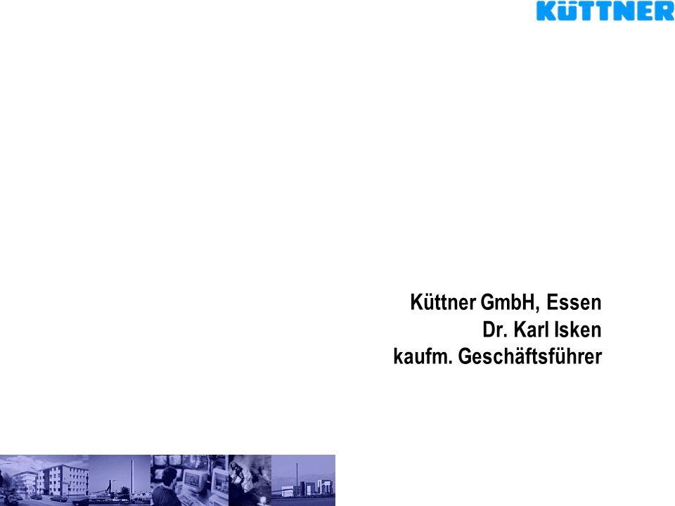 Küttner GmbH, Essen Dr. Karl Isken kaufm. Geschäftsführer