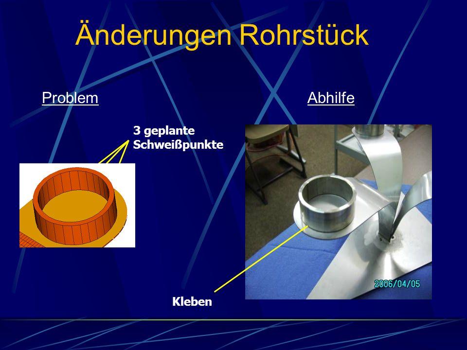 ProblemAbhilfe 3 geplante Schweißpunkte Änderungen Rohrstück Kleben