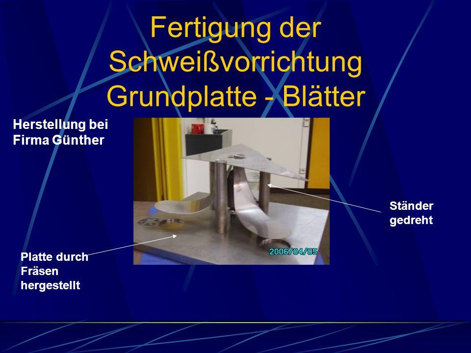 Fertigung der Schweißvorrichtung Grundplatte - Blätter Herstellung bei Firma Günther Platte durch Fräsen hergestellt Ständer gedreht
