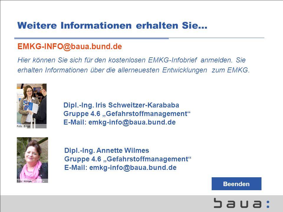 Weitere Informationen erhalten Sie… EMKG-INFO@baua.bund.de Hier können Sie sich für den kostenlosen EMKG-Infobrief anmelden. Sie erhalten Informatione