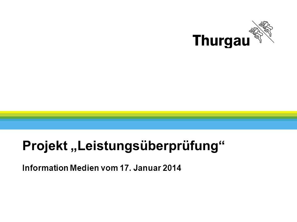 Finanzverwaltung Vertraulich 1 Projekt Leistungsüberprüfung Information Medien vom 17. Januar 2014