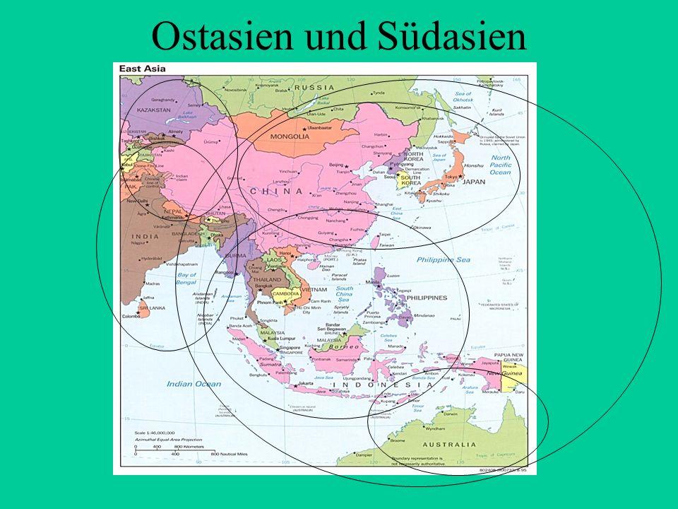 Ostasien und Südasien.