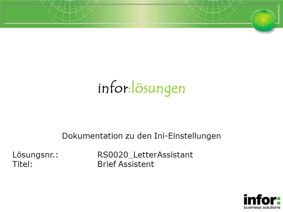 Allgemeine Beschreibung Brief Assistent ist durch Ini-Parameter und Zuordnungstabellen anpassbar.
