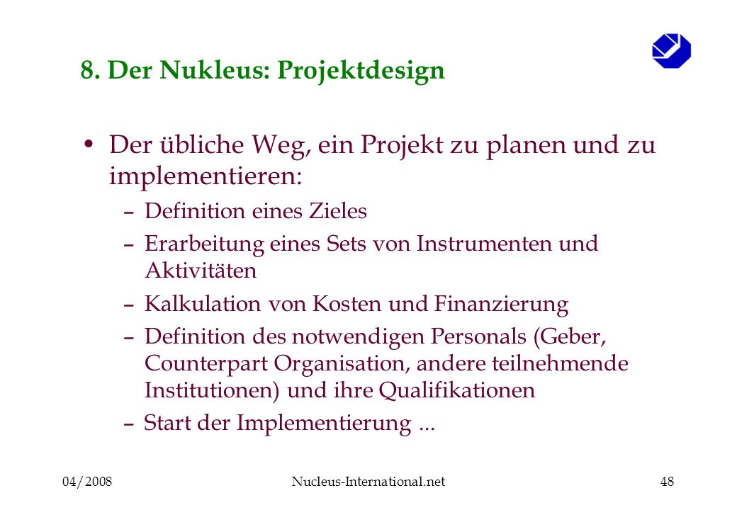 04/2008Nucleus-International.net48 8.