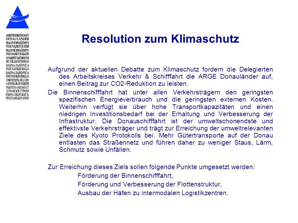 Resolution zum Klimaschutz Aufgrund der aktuellen Debatte zum Klimaschutz fordern die Delegierten des Arbeitskreises Verkehr & Schifffahrt die ARGE Do