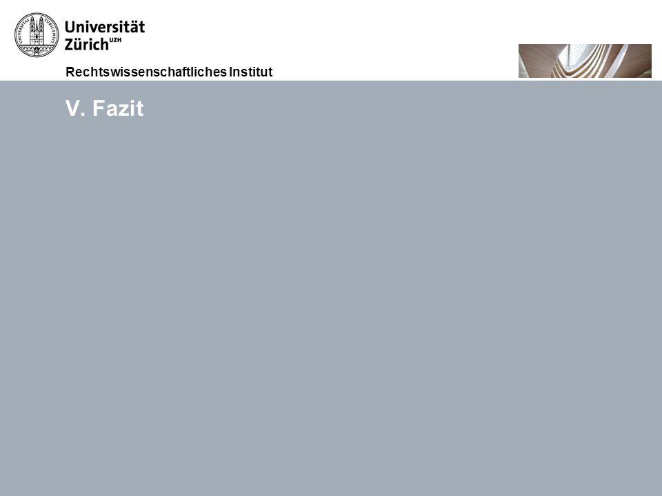 Rechtswissenschaftliches Institut 15.11.2010Akkreditierung von Weiterbildungsgängen, Prof. Dr. iur. Thomas GächterSeite 36 V. Fazit