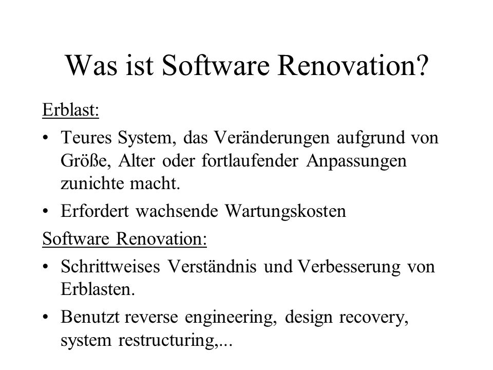 Was ist Software Renovation.