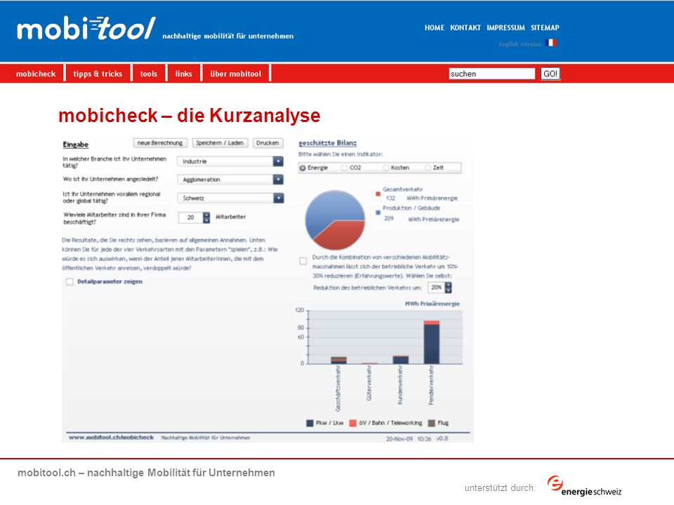 mobitool.ch – nachhaltige Mobilität für Unternehmen übersicht | ziel | elemente von mobitool | livedemo | fragen & antworten unterstützt durch: mobicheck – die Kurzanalyse