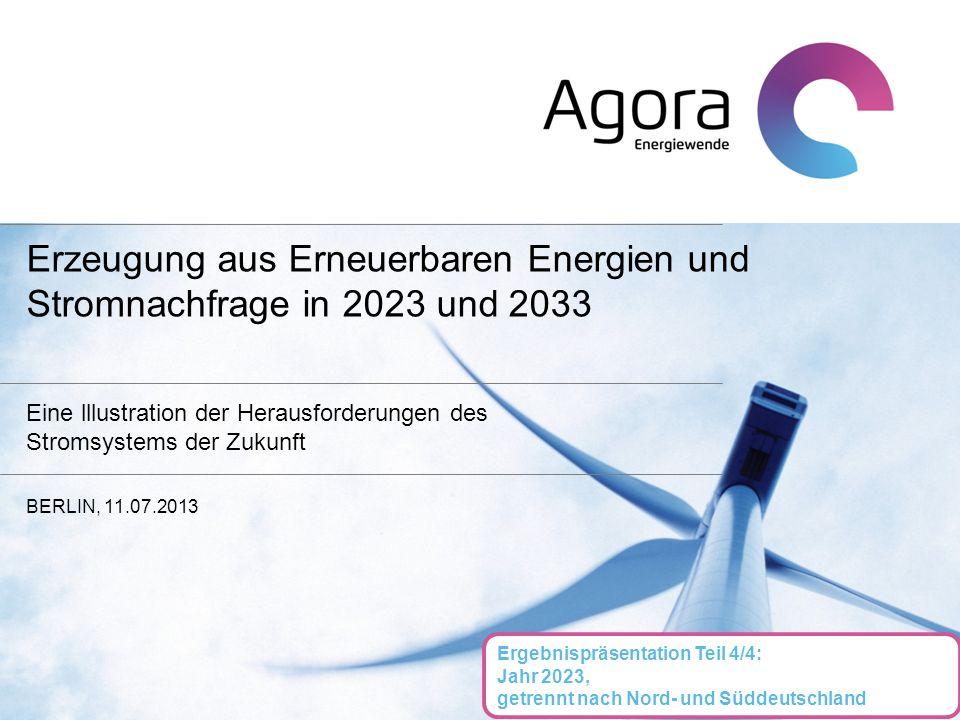 Erzeugung aus Erneuerbaren Energien und Stromnachfrage in 2023 und 2033 Eine lllustration der Herausforderungen des Stromsystems der Zukunft BERLIN, 1