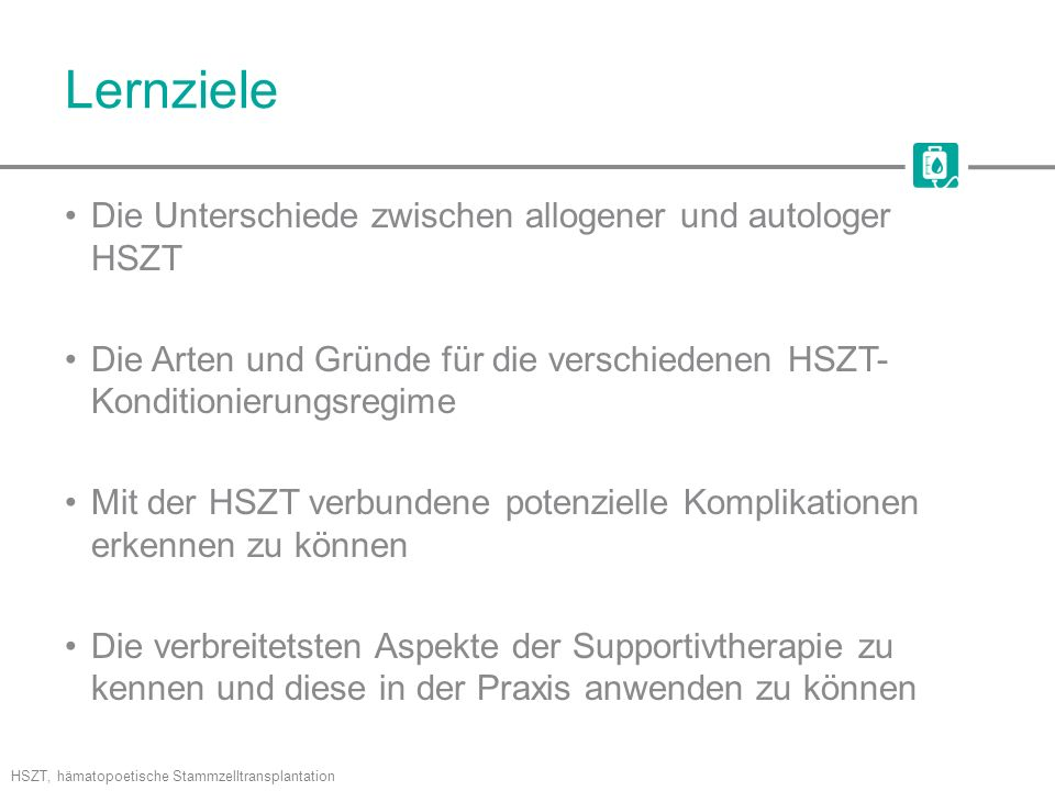 Selbstprüfungsfragen 2.Aus welchen drei Gründen muss vor der HSZT eine Konditionierung erfolgen?