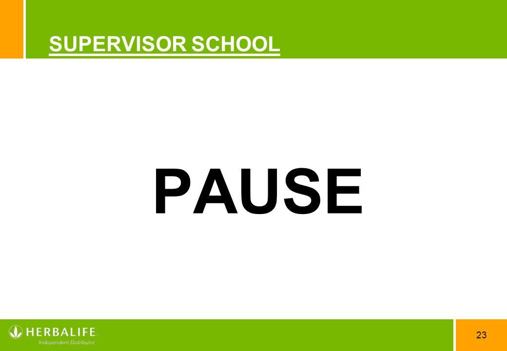 23 SUPERVISOR SCHOOL PAUSE