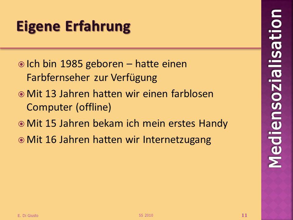 Ich bin 1985 geboren – hatte einen Farbfernseher zur Verfügung Mit 13 Jahren hatten wir einen farblosen Computer (offline) Mit 15 Jahren bekam ich mei
