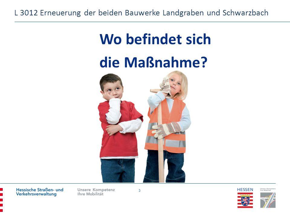 24 L 3012 Erneuerung der beiden Bauwerke Landgraben und Schwarzbach