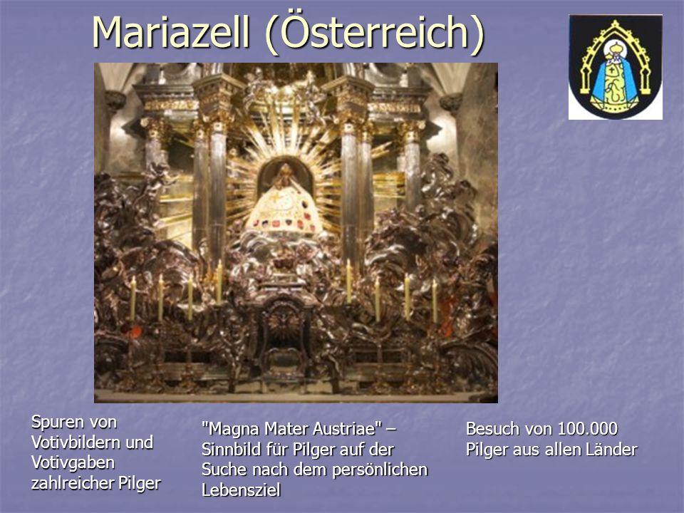 Mariazell (Österreich) Spuren von Votivbildern und Votivgaben zahlreicher Pilger