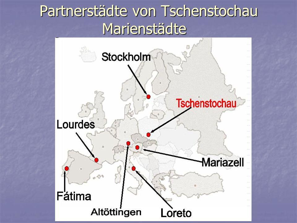 Partnerstädte von Tschenstochau Marienstädte