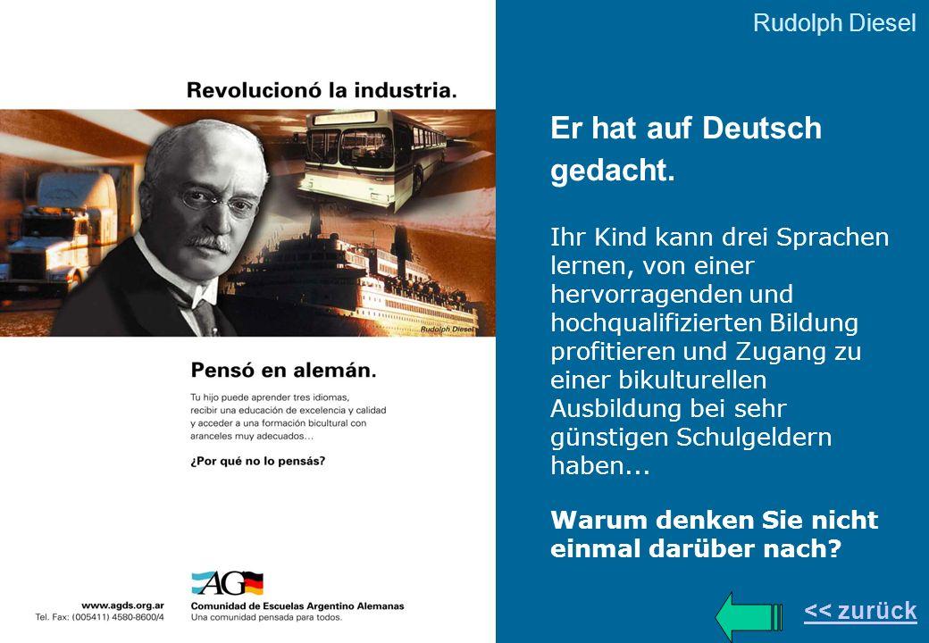 Er hat auf Deutsch gedacht. Ihr Kind kann drei Sprachen lernen, von einer hervorragenden und hochqualifizierten Bildung profitieren und Zugang zu eine