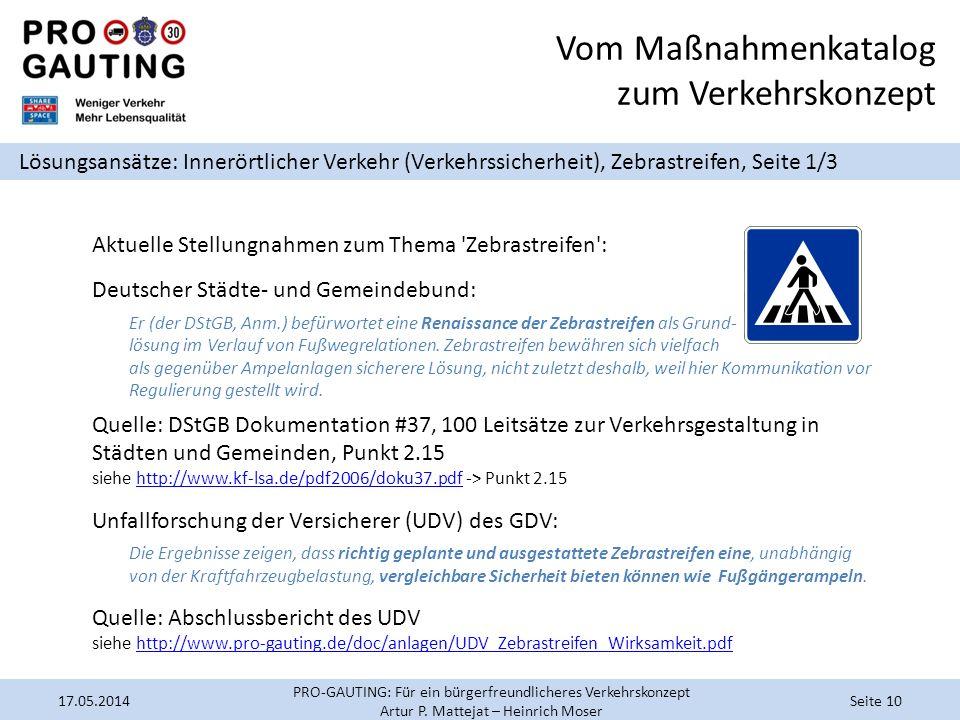 Vom Maßnahmenkatalog zum Verkehrskonzept Lösungsansätze: Innerörtlicher Verkehr (Verkehrssicherheit), Zebrastreifen, Seite 1/3 Aktuelle Stellungnahmen