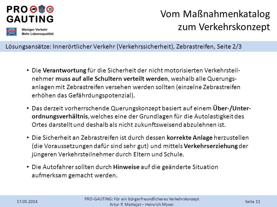 Vom Maßnahmenkatalog zum Verkehrskonzept Lösungsansätze: Innerörtlicher Verkehr (Verkehrssicherheit), Zebrastreifen, Seite 2/3 Die Verantwortung für d